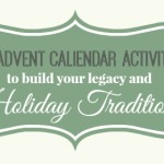 Advent Calendar Activities: Family Holiday Traditions
