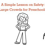 Keeping Kids Safe In Large Crowds (Free Printable)