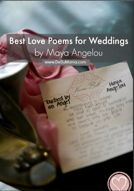 The Best Maya Angelou Love Poems For Weddings