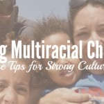 5 Mealtime Tips For Raising Multiracial Children