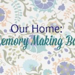 Our Home: 5 Elements of a Memory Making Backyard