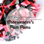 Go Vegas Rebels! DIY Cheerleader Pom Poms Tutorial