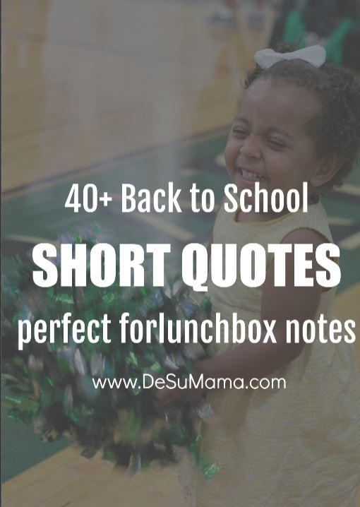 40+ Motivational Quotes About School for Lunchbox Notes