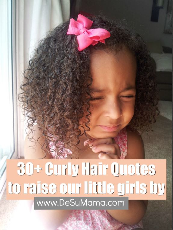 25 Beautiful Curly Hair Quotes To Raise Our Girls By